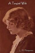A Tangled Web - Montgomery, Lucy Maud - Indoeuropeanpublishing.com