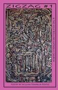 Zigzag #1 and the Holy Rolling Catholic Church - Postle, William Franklin - Mundane Publications