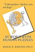 At Work with Human Puzzles - Barnes Ph. D., Mark E. - Createspace