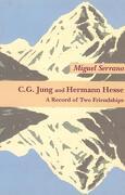 C. G. Jung & Hermann Hesse (libro en Inglés) - Miguel Serrano - Daimon