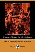 Famous Men of the Middle Ages (Dodo Press) - Haaren, John H. - Dodo Press