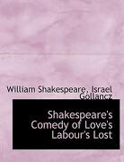 Shakespeare's Comedy of Love's Labour's Lost - Shakespeare, Israel Gollancz William - BiblioLife