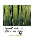 Cynewulf's Christ: An Eighth Century English Epic - Gollancz, Cynewulf Israel - BiblioLife