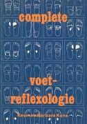 Complete Voet-Reflexologie - Kunz, Barbara - Createspace
