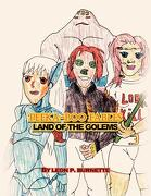 Peeka-Boo Fables: Land of the Golems: Land of the Golems - Burnette, Leon P. - Xlibris Corporation