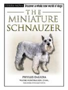 The Miniature Schnauzer (Terra-Nova) (libro en Inglés) - Phyllis DeGioia - TFH Publications, Inc.
