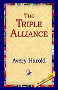 The Triple Alliance - Avery, Harold - 1st World Library