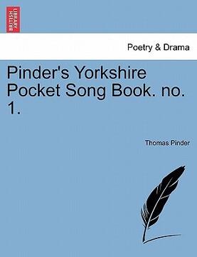portada pinder's yorkshire pocket song book. no. 1.