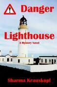 Danger Lighthouse - Krauskopf, Sharma J. - Scottish Radiance