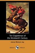 Ten Englishmen of the Nineteenth Century (Dodo Press) - Joy, James Richard - Dodo Press