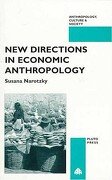 New Directions in Economic Anthropo - Narotzky, Susana - Pluto Press (UK)