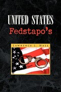 united states fedstapo´s - lawrence l. hall - textstream