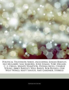 portada articles on political television series, including: josiah bartlet, leo mcgarry, sam seaborn, josh lyman, toby ziegler, c. j. cregg, mandy hampton, do