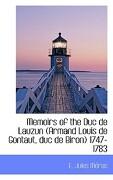 Memoirs of the Duc de Lauzun (Armand Louis de Gontaut, Duc de Biron) 1747-1783 - Mras, E. Jules - BiblioLife
