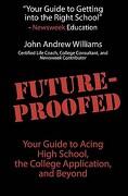 Future-Proofed - Williams, John Andrew - Createspace