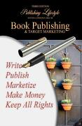Book Publishing & Target Marketing - Hill Sr, Steven Lawrence - ASA Publishing Company