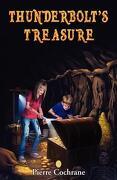 Thunderbolt's Treasure - Cochrane, Pierre R. - Pierre Cochrane