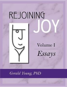 portada rejoining joy: volume 1 essays