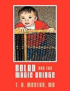 nolan and the magic bridge - t. r. mestas - textstream