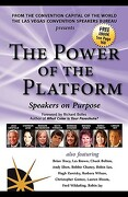 The Power of the Platform: Speakers on Purpose - Canfield, Jack - Twobirds, Inc.