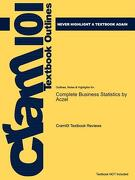 Studyguide for Complete Business Statistics by Amir D. Aczel, ISBN 9780077239695 - Cram101 Textbook Reviews - Academic Internet Publishers