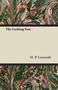 The Lurking Fear - Lovecraft, H. P. - Crawford Press