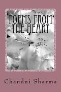 Poems from the Heart - Sharma, MS Chandni - Createspace