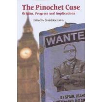 portada the pinochet case,origins, progress, and implications