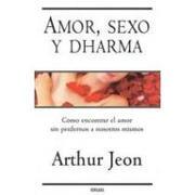 amor , sexo y dharma - jeon arthur - vergara