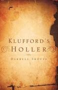Klufford's Holler - Sroufe, Darrell - Xulon Press