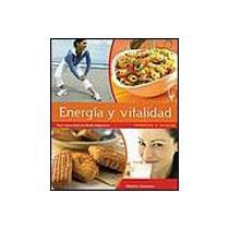 portada enegia y vitalidad / fill up with energy,consejos y recetas / advices and recipes