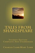 Tales from Shakespeare Student Edition Complete and Unabridged - Charles Lamb Mary Lamb - Createspace