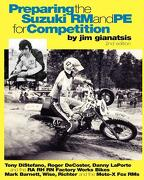 Preparing the Suzuki Rm and Pe for Competition - Gianatsis, Jim - Createspace
