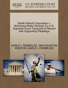 Zenith-Detroit Corporation V. Stromberg Motor Devices Co U.S. Supreme Court Transcript of Record with Supporting Pleadings - Parmelee, Earle L. - Gale, U.S. Supreme Court Records