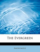 The Evergreen - Anonymous - BiblioLife