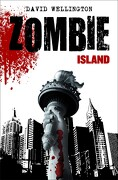 zombies 1: zombie island - david wellington - timun mas narrativa