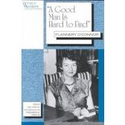 """""""a good man is hard to find"""" - flannery o´connor - rutgers univ pr"""