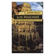 los masones - jasper ridley -