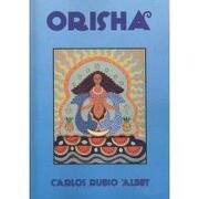 orisha - carlos rubio albet - xlibris corp