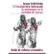 corazon bien informado la auton - coaut. bettelheim bruno - fce(argentina)