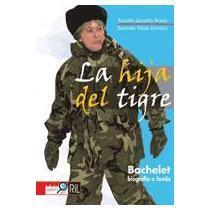 portada Bachelet. La Hija Del Tigre