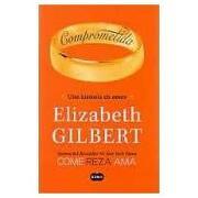 comprometida - elizabeth gilbert - suma de letras