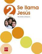 Religión 2° Básico (Solo Texto) - Ediciones SM - Ediciones SM
