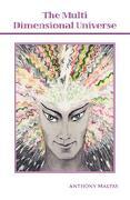 The Multi Dimensional Universe - Malpas, Anthony - Trafford Publishing