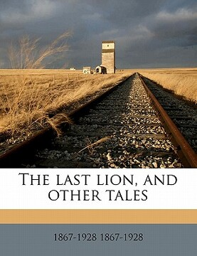 portada the last lion, and other tales