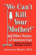 we can`t kill your mother! - lawrence martin - textstream
