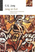 Jung on Evil - Jung C. G. Stein - Routledge