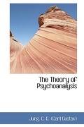 The Theory of Psychoanalysis - C. G. (Carl Gustav), Jung - BiblioLife