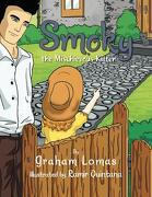 Smoky the Mischievous Kitten - Lomas, Graham - Xlibris Corporation