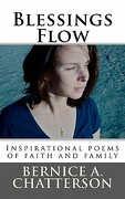 Blessings Flow - Chatterson, Bernice A. - Createspace
